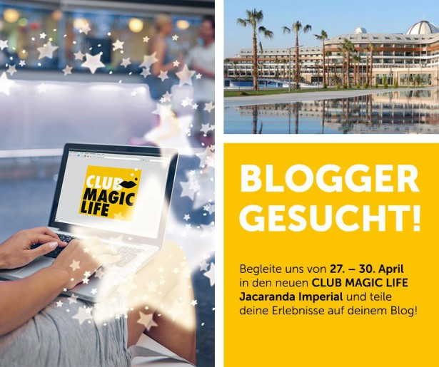 CLUB MAGIC LIFE Blogger gesucht
