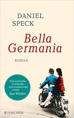 Bella Germania: Roman - Reiselektüre TUIBlog